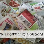 Why I Don't Clip Coupons