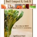 Giveaway: Don't Compost it, Cook it eBook