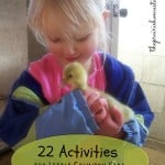 22 Activities for the Country Toddler or Preschooler