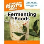 Giveaway Week: The Complete Idiot's Guide to Fermenting Foods