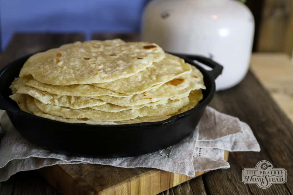 Homemade Tortilla Recipe The Prairie Homestead