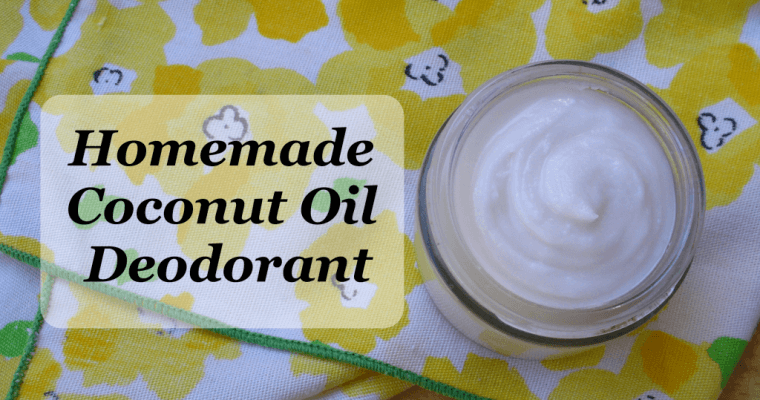 Natural Deodorant Recipe made with Coconut Oil