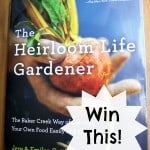 Giveaway Week! The Heirloom Life Gardener