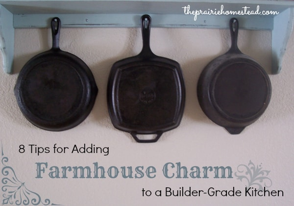 how to add farmhouse charm to a builder-grade kitchen