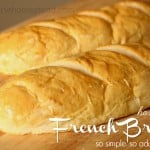 Homemade French Bread: So Simple, So Addictive
