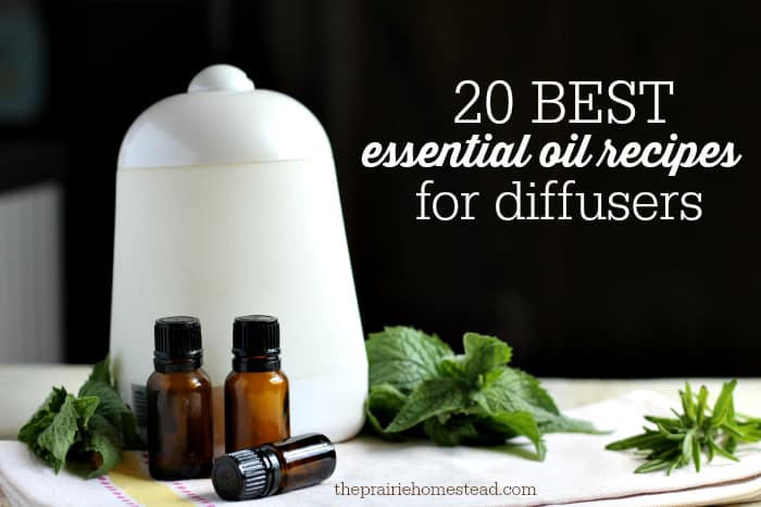 10 Essential Oil Recipes For Diffusers The Prairie Homestead
