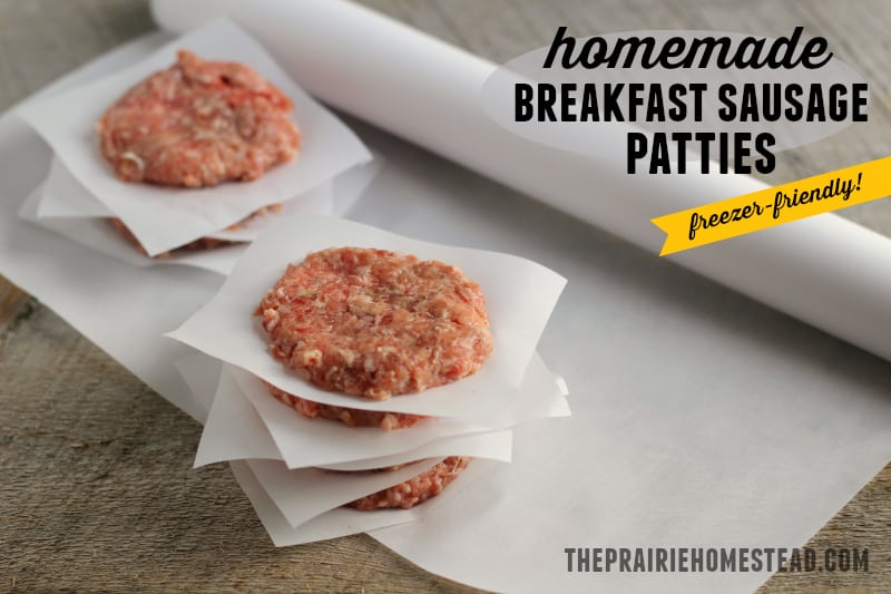 homemade breakfast sausage patties recipe - freezer friendly!