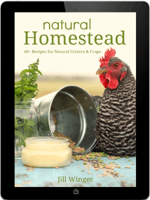 Natural Homestead: Recipes for DIY Chicken Feed, Natural Pesticides, Fly Sprays, and More!