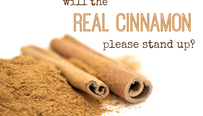 Will the REAL Cinnamon Please Stand Up?