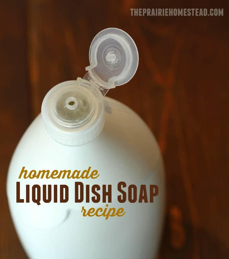 Homemade Liquid Dish Soap Recipe The Prairie Homestead
