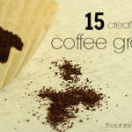 15 Creative Uses for Coffee Grounds