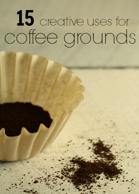 15 Creative Uses For Coffee Grounds The Prairie Homestead