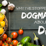 Why I Stopped Being Dogmatic About My Diet…