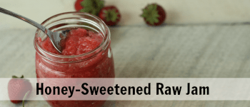 Raw Strawberry Freezer Jam with Honey