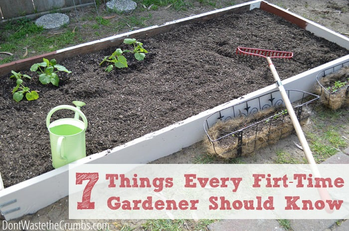 7 Things Every First Time Gardener Should Know • The Prairie Homestead