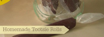 Homemade Tootsie Rolls