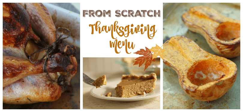 From Scratch Thanksgiving Menu #FromScratch #Thanksgiving | The Prairie Homestead