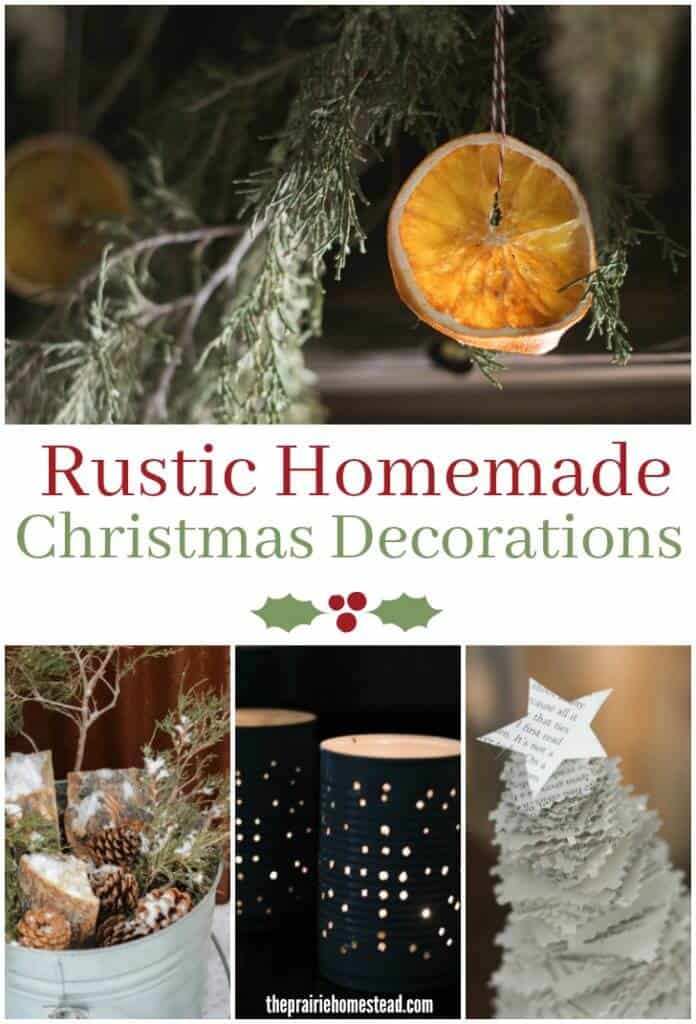 Rustic Homemade Christmas Decorations • The Prairie Homestead
