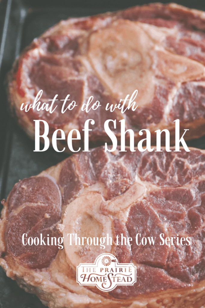 how to cook beef shank, cooking through the cow series