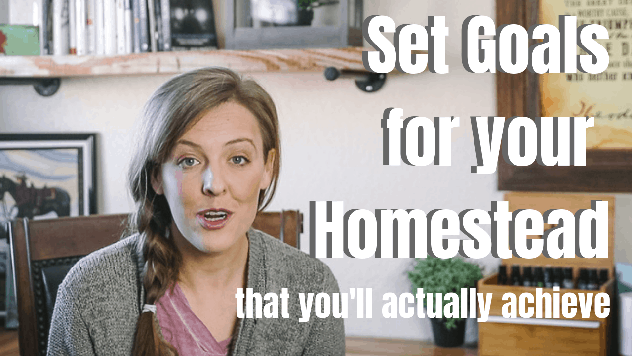 how to set homestead goals