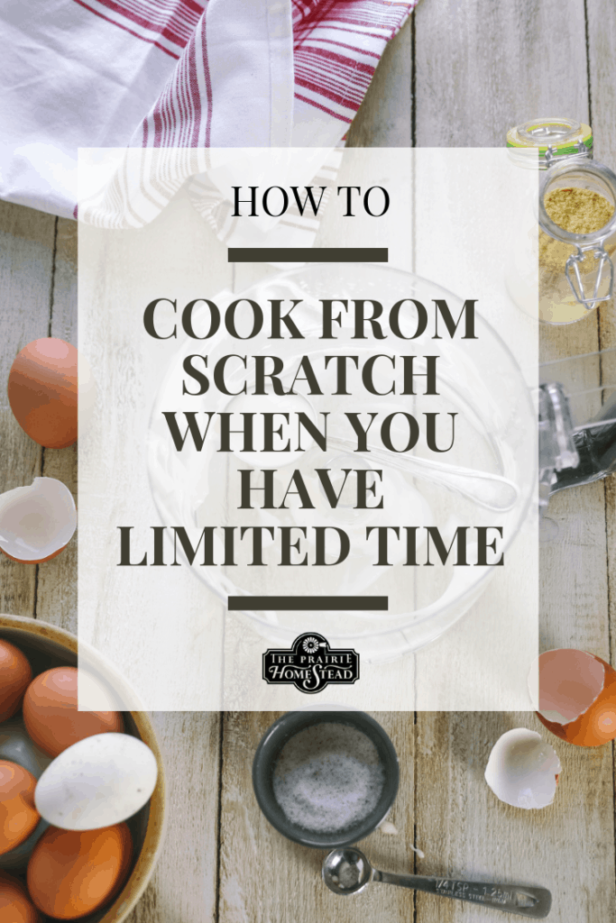 how to cook from scratch when you have limited time