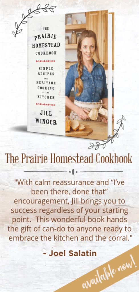 The Prairie Homestead Cookbook